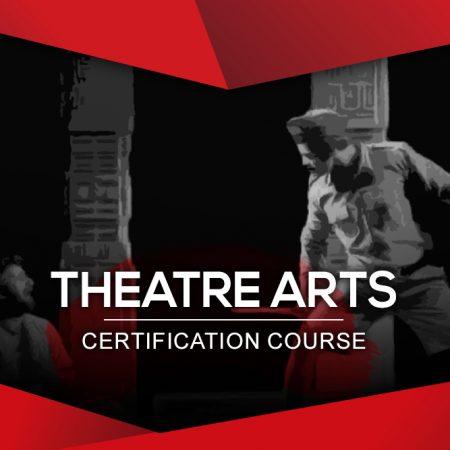 Theatre Arts Certification Course