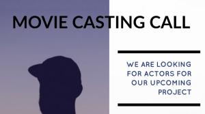 Casting call for movie